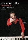 Bodo Wartke - Ich denke, also sing ich (Live in Berlin)