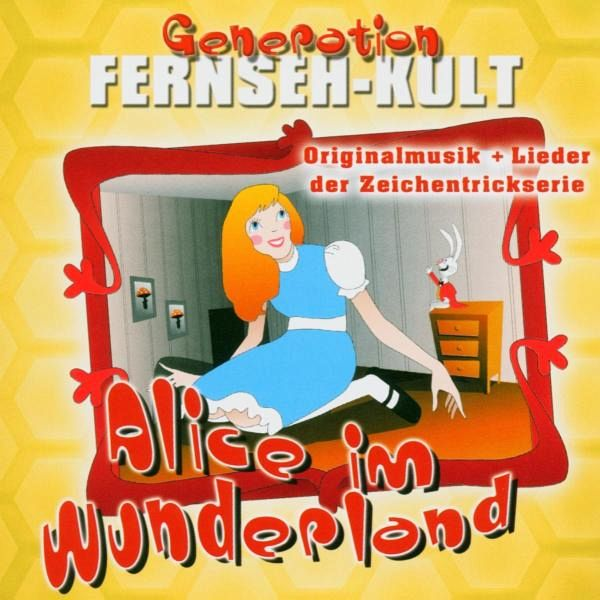 generation fernseh kult alice im wunderland cd. Black Bedroom Furniture Sets. Home Design Ideas