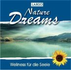 Nature Dreams-Entspannungsmusik