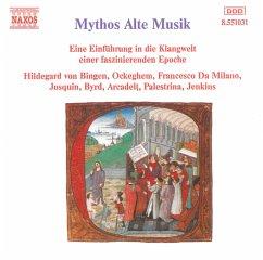 Mythos Alte Musik - Diverse