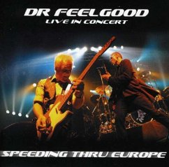 Speeding Thru Europe - Dr Feelgood