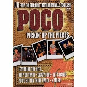 Poco - Pickin' Up the Pieces - Live from the Belcourt ...