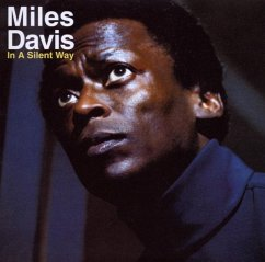 In A Silent Way - Miles Davis