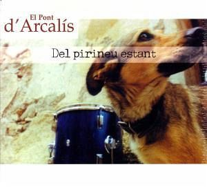 Del Pirineu Estant - El Pont D'Arcalis