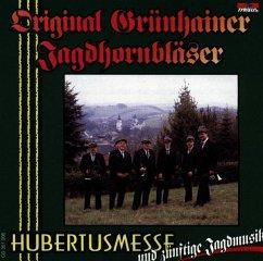Hubertusmesse Und Zünftige Jagdmusik - Grünhainer Jagdhornbläser,Original