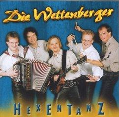 Hexentanz - Wettenberger,Die