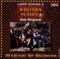 Das Original/20 Country Top Volltreffer - Larry Schuba & Western Union