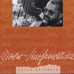 Tiroler Harfenstücke - Reitmeir,Peter