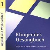 Klingendes Gesangbuch 1 - Advent und Weihnachten. CD