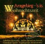 Arzgebirg-S'Is Weihnachtszeit