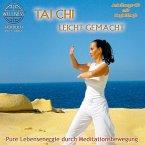 Tai Chi Leicht Gemacht-Pure Lebensenergie Durch