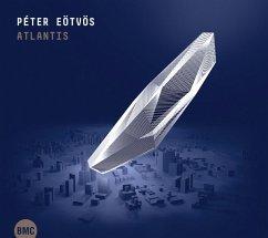 Atlantis - Peter Eötvös/Wdr Sinfonie-Orchester/Bbc So