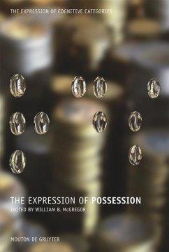 The Expression of Possession - McGregor, William B. (Hrsg.)