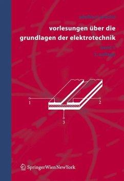 Vorlesungen über die Grundlagen der Elektrotechnik 1 - Prechtl, Adalbert