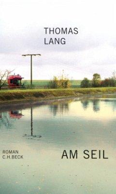 Am Seil - Lang, Thomas