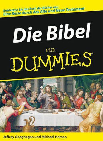 Die Bibel für Dummies - Geoghegan, Jeffrey; Homan, Michael