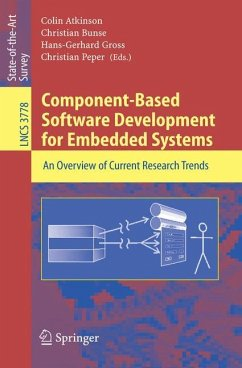 Component-Based Software Development for Embedded Systems - Atkinson, Colin / Bunse, Christian / Gross, Hans-Gerhard / Peper, Christian (eds.)