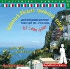 Italienisch-Phrasen spielerisch erlernt, 1 Audio-CD