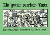 Eine wohlgeordnete Auswahl von 122 Tänzen / Ein gutter nerrisch Tantz Bd.1
