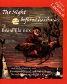 The Night before Christmas. Beata illa nox