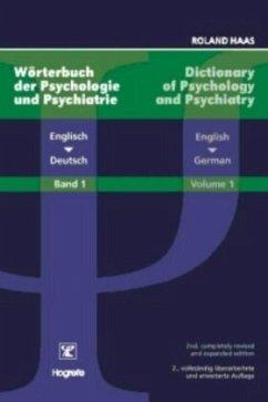 Wörterbuch der Psychologie und Psychiatrie 1. Englisch - Deutsch - Haas, Roland