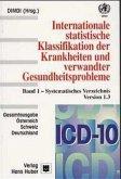 ICD-10 Bd. 1. Systematisches Verzeichnis. Gesamtausgabe Deutschland, Österreich, Schweiz. Version 1.3