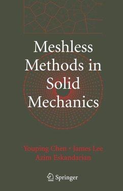Meshless Methods in Solid Mechanics - Chen, Youping;Lee, James;Eskandarian, Azim