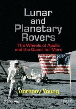 Lunar and Planetary Rovers - Young, Anthony