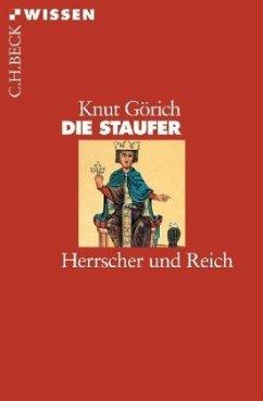 Die Staufer - Görich, Knut