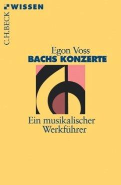 Bachs Konzerte - Voss, Egon