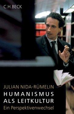 Humanismus als Leitkultur - Nida-Rümelin, Julian