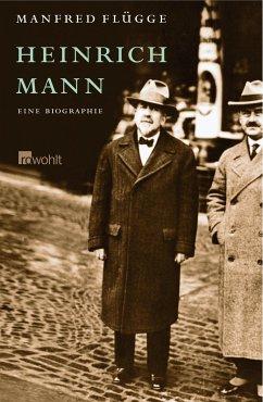 Heinrich Mann - Flügge, Manfred