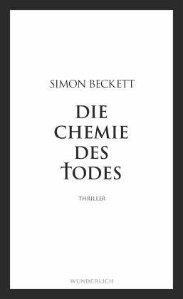 10cb312776cb59 Die Chemie des Todes   David Hunter Bd.1 von Simon Beckett portofrei ...