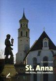 St. Anna. Eine Kirche, viele Geschichten
