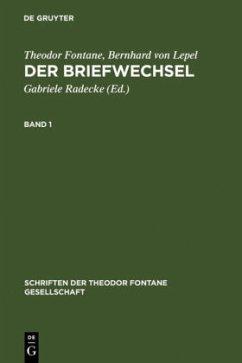 Der Briefwechsel - Fontane, Theodor; Lepel, Bernhard von