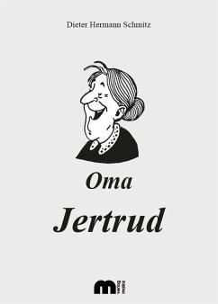 Oma Jertrud
