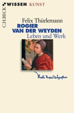 Rogier van der Weyden - Thürlemann, Felix