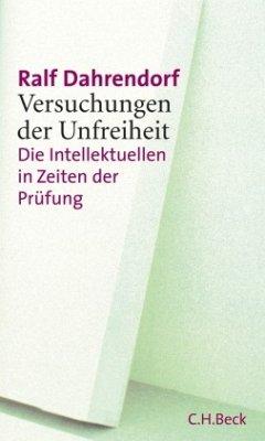 Versuchungen der Unfreiheit - Dahrendorf, Ralf