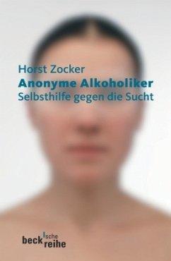 Anonyme Alkoholiker - Zocker, Horst