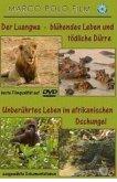 Der Luangwa - Blühendes Leben und tödliche Dürre