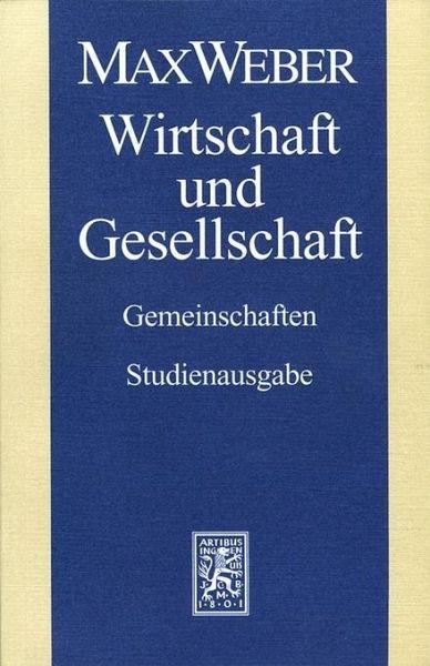 Max Weber Studienausgabe - Weber, Max