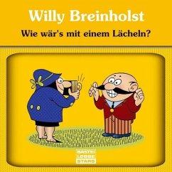 Wie wär`s mit einem Lächeln?, 1 Audio-CD - Breinholst, Willy