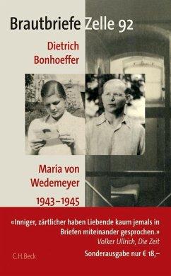 Brautbriefe Zelle 92. Sonderausgabe - Bonhoeffer, Dietrich; Wedemeyer, Maria von