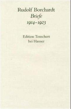 Briefe 1914 - 1923 - Borchardt, Rudolf