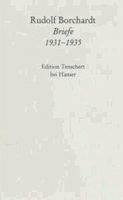 Briefe 1931 - 1935 - Borchardt, Rudolf