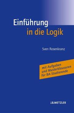 Einführung in die Logik - Rosenkranz, Sven
