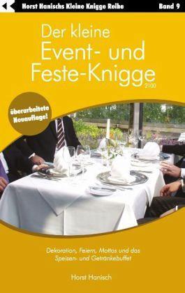 Der kleine Event- und Feste-Knigge 2100 - Hanisch, Horst