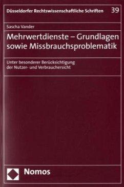 Mehrwertdienste - Grundlagen sowie Missbrauchsp...