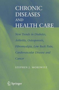 Chronic Diseases and Health Care - Morewitz, Stephen J.
