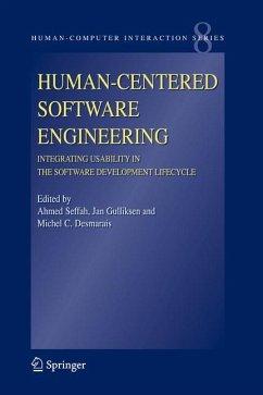 Human-Centered Software Engineering - Integrating Usability in the Software Development Lifecycle - Seffah, Ahmed / Gulliksen, Jan / Desmarais, Michel C. (eds.)